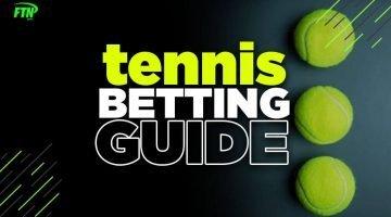 tenni betting guide 2021
