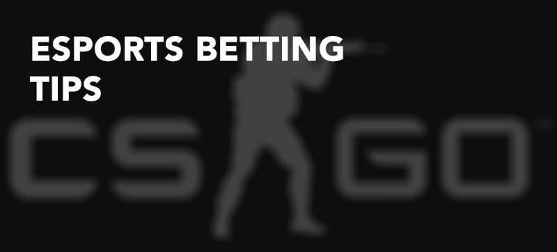 esports betting tips and strategy in a nutshell