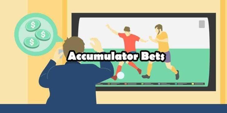 accumulator bets